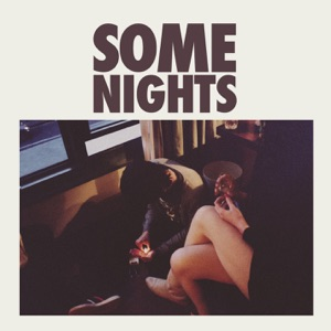 Fun. - Some Nights (Intro)