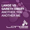 Another You Another Me (Lange vs. Gareth Emery) - EP