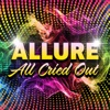 Allure - All Cried Out   Re-recorded / Remastered