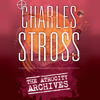 Charles Stross - The Atrocity Archives: Book 1 in The Laundry Files (Unabridged) artwork