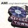 Vinyl Destination, Ami