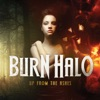 Burn Halo - Give Me a Sign