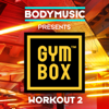 Bodymusic Presents Gymbox - Workout 2 - Varios Artistas