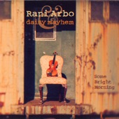 Rani Arbo & daisy mayhem - Bridges