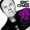 Eric Chase - The Way It Is (Club Mix)