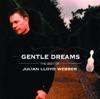 Gentle Dreams: The Best of Julian Lloyd Webber