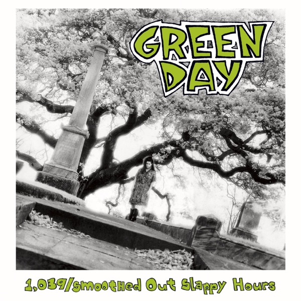Green Day - 1,039/Smoothed Out Slappy Hours (Deluxe Edition)