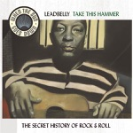 Lead Belly & The Golden Gate Jubilee Quartet - The Midnight Special