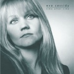 Eva Cassidy - Time After Time