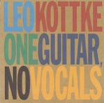 Leo Kottke - Morning Is the Long Way Home