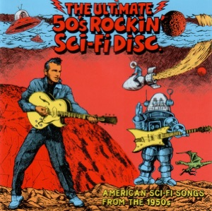 Billy Lee Riley & His Little Green Men - Flying Saucers Rock 'n' Roll