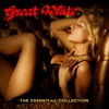 The Essential Collection, Great White