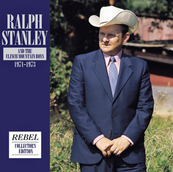 Ralph Stanley & the Clinch Mountain Boys: 1971-1973