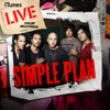 iTunes Live from Montreal, Simple Plan