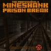 Mineshank Prison Break (feat. The Professionals) - Single, Dreamreaver23