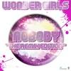 Nobody The Remix Edition