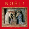 Noel! Choral Music for Christmas, David Hill, Ikon & David Dunnett