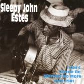 Sleepy John Estes - Little Laura Blues