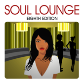 Soul Lounge: Eighth Edition