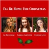 I'll Be Home for Christmas (A Capella Version) - Single, Ali Brustofski, Sabrina Carpenter & Danielle Lowe