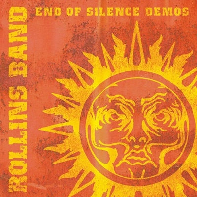 The End of Silence Demos - Rollins Band