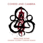 "Welcome Home (Shawn ""Clown"" Crahan Remix) - Single"