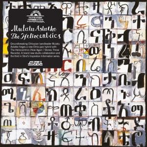 Mulatu Astatke & The Heliocentrics - Chik Chikka