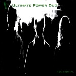 Ultimate Power Duo - Hey! Oh!