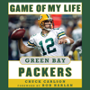 Chuck Carlson - Game of My Life Green Bay Packers: Memorable Stories of Packers Football (Unabridged) portada