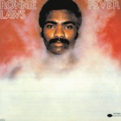 Ronnie Laws - Stay Still (And Let Me Love You)