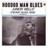 Hoodoo Man Blues, Junior Wells' Chicago Blues Band