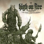 High On Fire - Waste of Tiamat
