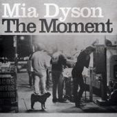 Mia Dyson - When the Moment Comes