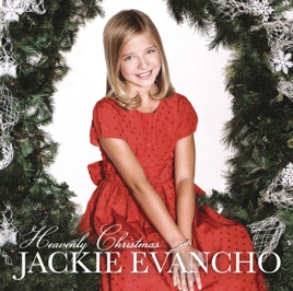 Jackie Evancho Someday At Christmas.Heavenly Christmas By Jackie Evancho