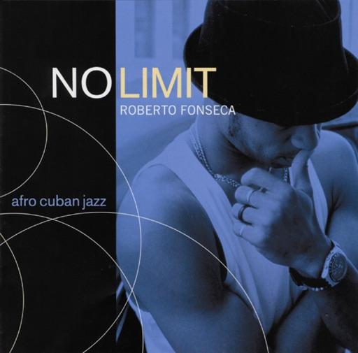No Limit: Afro Cuban Jazz