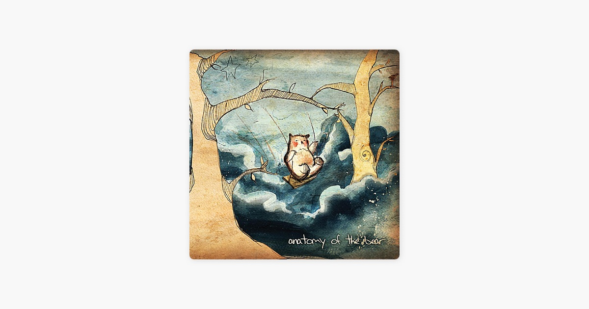 Anatomy of the Bearの「Anatomy of the Bear」をApple Musicで