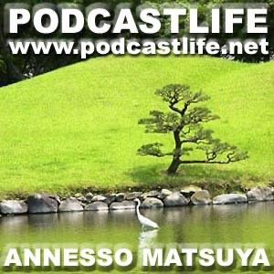 アネッソマツヤ|PodcastLife