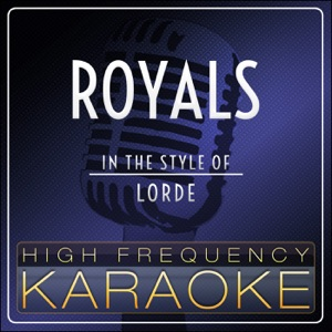 High Frequency Karaoke - Royals (Instrumental Version)