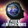 El poder de las afirmaciones  [The Power of Affirmations] - Cannonball Sound