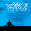 The Most Relaxing Devotional Album Ever