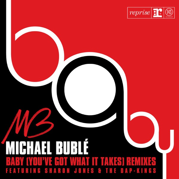 Baby (You've Got What It Takes) [feat. Sharon Jones & The Dap-Kings] (Remixes)