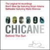 Chicane - The Original Hit Recordings  Behind the Sun 2008 Album