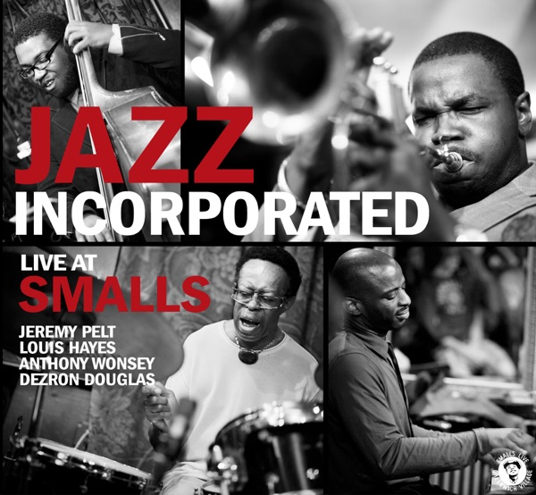 Jazz Incorporated (Live At Smalls)