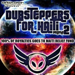 Dubsteppers for Haiti Volume Two