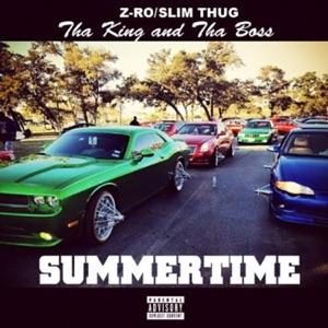 Z-Ro & Slim Thug - Summertime