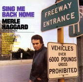 Merle Haggard & The Strangers - Sing Me Back Home