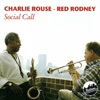 Half Nelson  - Charlie Rouse & Red Rodney