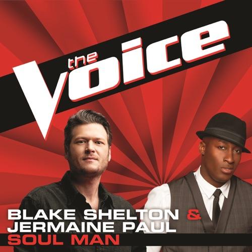 Blake Shelton & Jermaine Paul - Soul Man (The Voice Performance) - Single