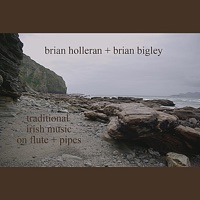 Traditional Irish Music on Flute + Pipes by Brian Holleran & Brian Bigley on Apple Music