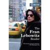 Fran Lebowitz - The Fran Lebowitz Reader (Unabridged)  artwork